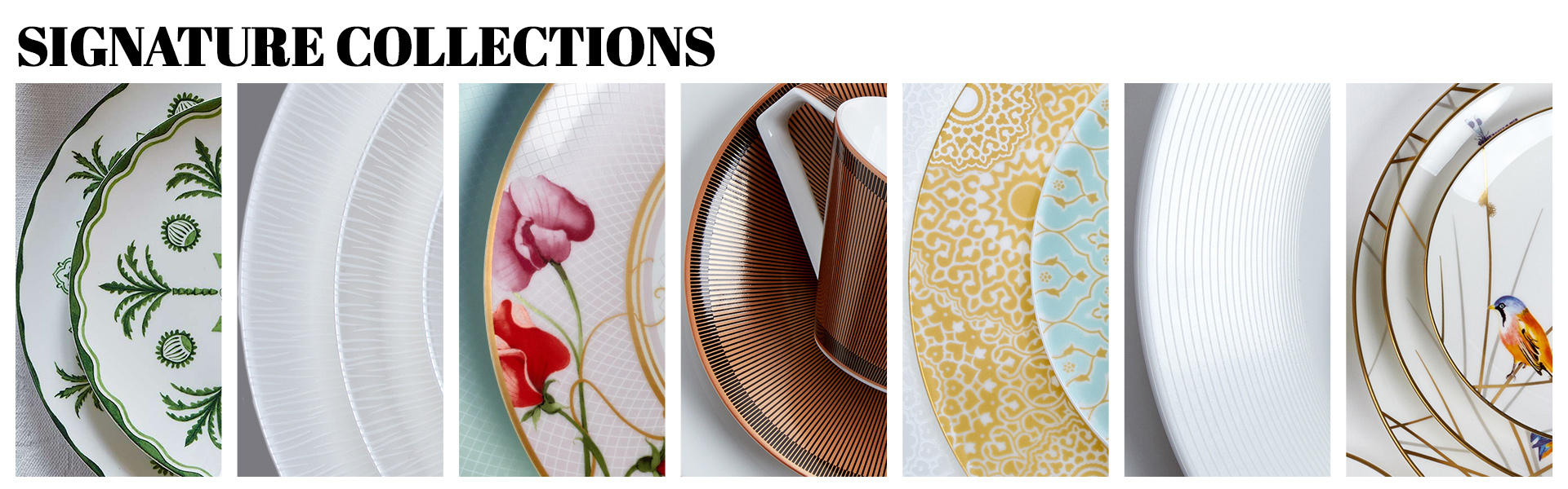Range of pieces from our signature collection